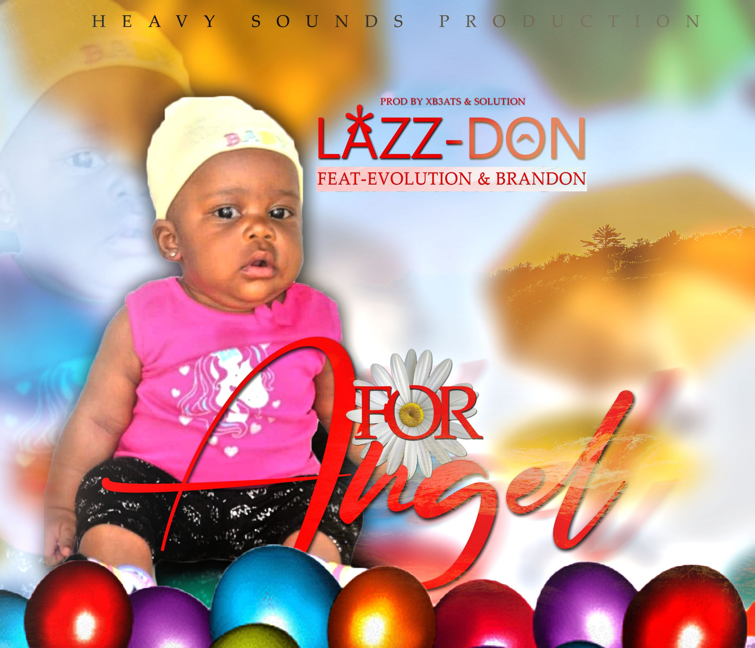DOWNLOAD MP3 : Lazz Don Ft Evolution & Brandon – For Angel ( Prod by Xbeats & Solution)
