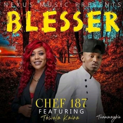 DOWNLOAD MP3 : Chef 187 Ft Towela Kaira – Like A Blesser ( Official Music )
